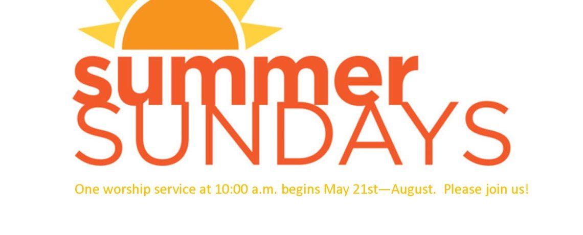 Summer Worship Schedule!