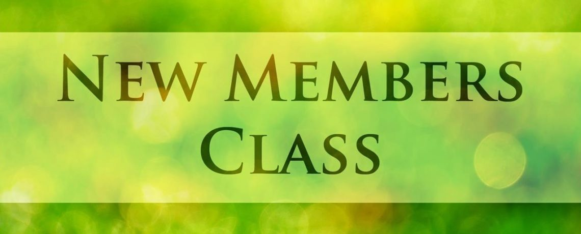 New member class:  February 20th