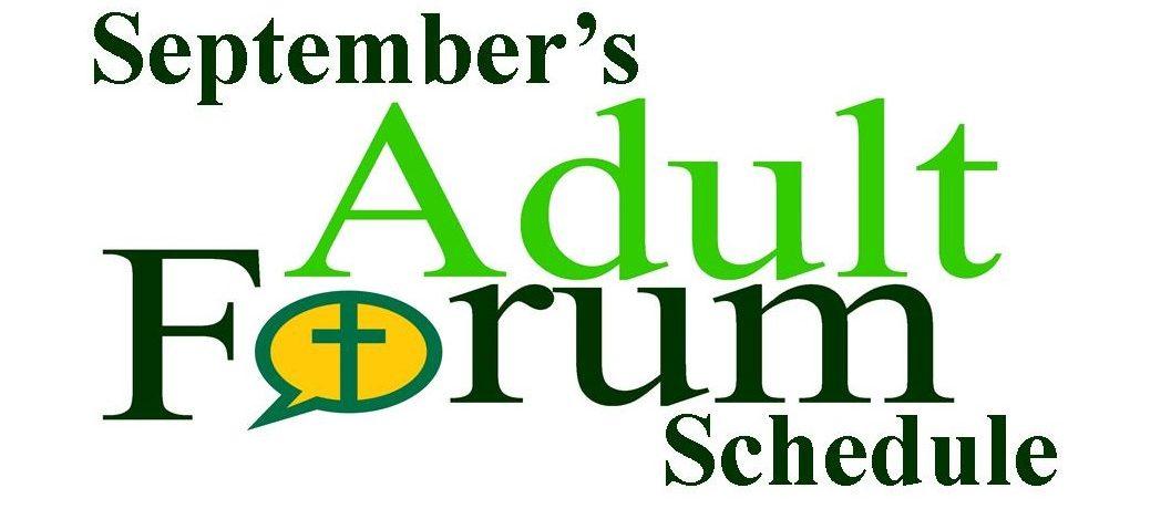 September's Adult Forum schedule