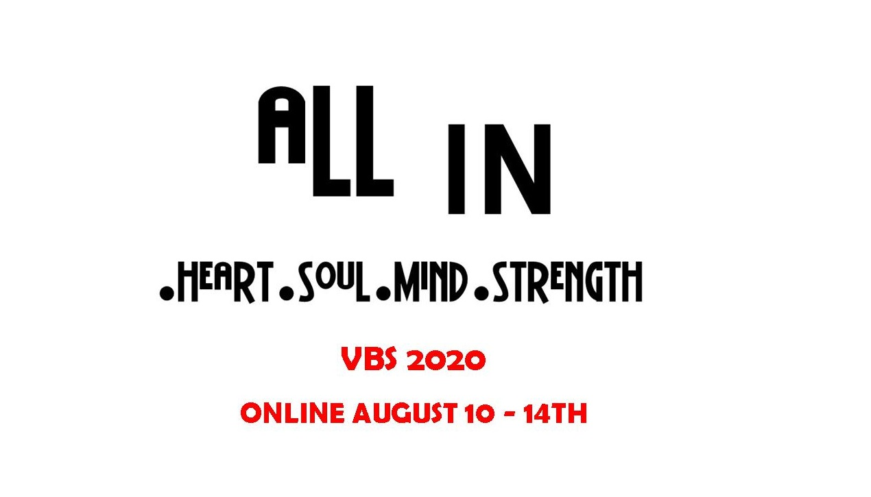 Vacation Bible School 2020 – ALL IN