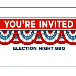 You're invited to an Election Night BBQ