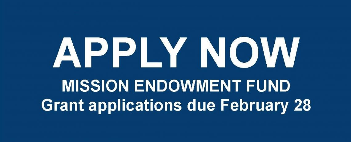 Apply for a Mission Endowment Fund Grant