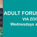 April Adult Forum series – Wednesdays at 6:30pm via Zoom