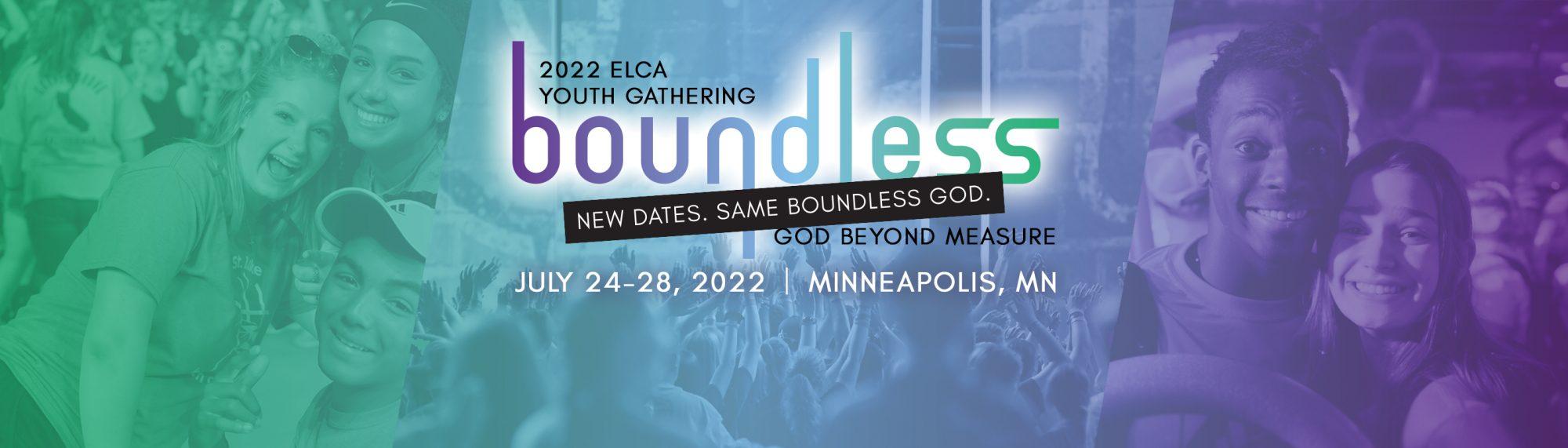 ELCA Youth Gathering 2022 – BOUNDLESS